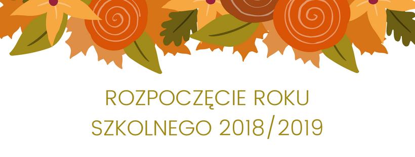 Image result for rozpoczecie roku szkolnego 2018/2019